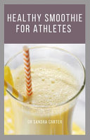 Healthy Smoothie for Athletes