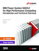 IBM Power System S822LC for High Performance Computing Introduction and Technical Overview