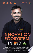 INNOVATION ECOSYSTEM IN INDIA