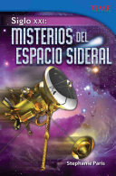 Misterios del Espacio Sideral / Mysteries of Deep Space