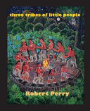 Three Tribes of Little People