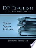 Teacher Support Materials For Dp English Student Workbook
