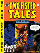 The EC Archives: Two-Fisted Tales Volume 1 [Pdf/ePub] eBook