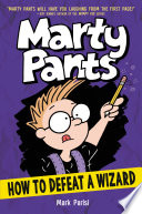 Marty Pants 3 How To Defeat A Wizard