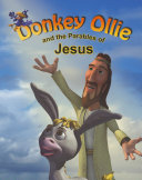 Donkey Ollie - The Parables of Jesus