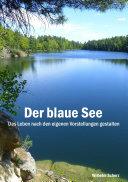 Der blaue See -Luxus-Ausführung-
