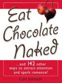 Eat Chocolate Naked
