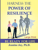 Harness the Power of Resilience