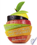 """Fresh-Cut Fruits and Vegetables: Technologies and Mechanisms for Safety Control"" by Mohammed Wasim Siddiqui"