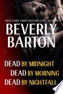 Beverly Barton Bundle Dead By Midnight Dead By Morning Dead By Nightfall Book PDF