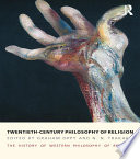 Twentieth Century Philosophy Of Religion