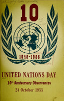 United Nations Day; 10th Anniversary Observances, 24 October, 1955