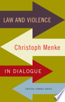 Book cover for Law and violence : Christoph Menke in dialogue