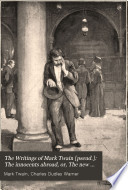 The Writings of Mark Twain  pseud    The innocents abroad  or  The new Pilgrim s progress