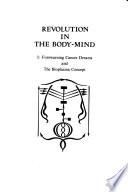 Revolution in the Body-mind