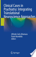 Clinical Cases in Psychiatry  Integrating Translational Neuroscience Approaches