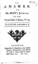 An Answer to Mr  Mist s Journal of the Twenty eight of January  No 93  In a Letter to the Author of it