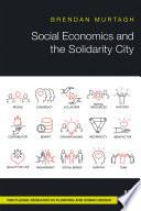 Social Economics and the Solidarity City