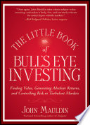 The Little Book of Bull s Eye Investing Book