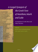A Gospel Synopsis Of The Greek Text Of Matthew Mark And Luke
