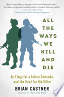 All the Ways We Kill and Die Book PDF