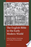 The English Bible in the Early Modern World
