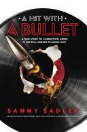 A Hit With A Bullet Pdf/ePub eBook
