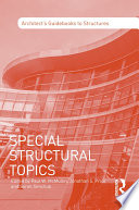 Special Structural Topics