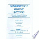 Comprehensive Organic Synthesis  Additions to and substitutions at C C pi  Bonds Book