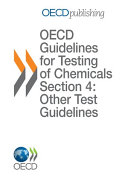 OECD Guidelines for the Testing of Chemicals   OECD Series on Testing and Assessment Environmental Exposure Assessment Strategies for Existing Industrial Chemicals in OECD Member Countries