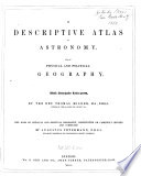 A Descriptive Atlas of Astronomy and of Physical and Political Geography Book