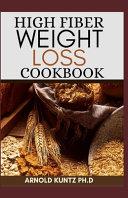 High Fiber Weight Loss Cookbook