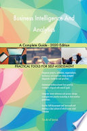 Business Intelligence And Analytics A Complete Guide - 2020 Edition