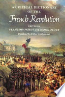 A Critical Dictionary of the French Revolution