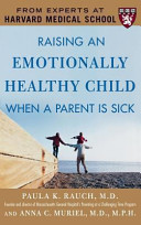 Raising an Emotionally Healthy Child When a Parent Is Sick Book