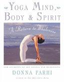 Yoga Mind  Body   Spirit