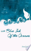 With Blue Ink Of The Oceans