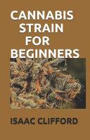 Cannabis Strain for Beginners