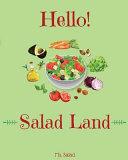 Hello  Salad Land Book