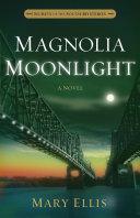 Magnolia Moonlight Pdf/ePub eBook