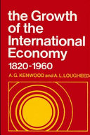 The Growth of the International Economy, 1820-1960