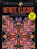 Creative Haven Infinite Illusions Coloring Book