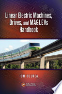 Linear Electric Machines Drives And Maglevs Handbook Book PDF