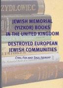 Jewish Memorial  yizkor  Books in the United Kingdom Book