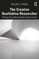 The Creative Qualitative Researcher