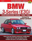 BMW 3 Series  E30  Performance Guide 1982 1994