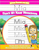 Mia Letter Tracing for Kids Trace My Name Workbook
