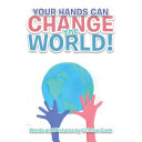 Pdf Your Hands Can Change the World! Telecharger