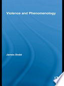 Violence and Phenomenology
