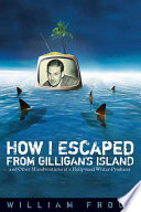 How I Escaped from Gilligan s Island